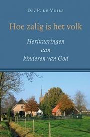 Vries, Ds. P. de-Hoe zalig is het volk (nieuw)