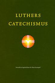 Luther, Maarten-Luthers Catechismus (nieuw)