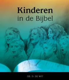 Wit, Ds. D. de-Kinderen in de Bijbel-Nieuwe Testament (nieuw)