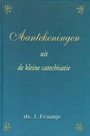 Fraanje, Ds. J.-Aantekeningen uit de kleine catechisatie