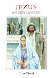 Rijswijk, C. van-Jezus en Zijn moeder (nieuw)