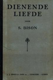 Bison, S.-Dienende liefde