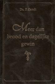 Zandt, Ds. P.-Meer dan brood en dagelijks gewin (nieuw)