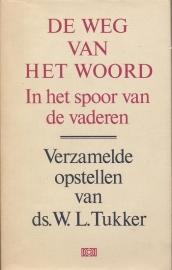 Tukker, Ds. W.L.-De weg van het Woord