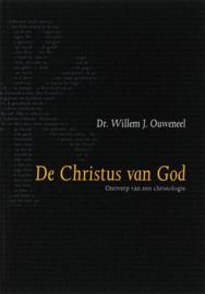 Ouweneel, Dr. Willem J.-De Christus van God (nieuw)
