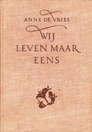 Vries, Anne de-Wij leven maar eens