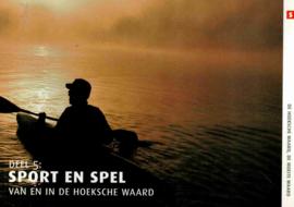 Besteman, Erik (e.a.)-Sport en spel van en in de Hoeksche Waard (deel 5)