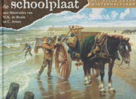 Bruin, W.K. de en Jetses, C.-De schoolplaat; Het volle leven, winterhalfjaar