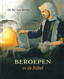 Boven, Ds. B.J. van-Beroepen in de Bijbel (nieuw)