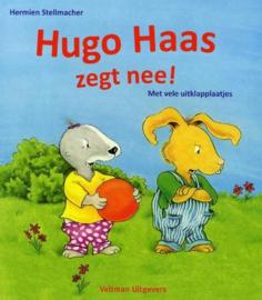 Stellmacher, Hermien-Hugo Haas zegt nee! (nieuw)