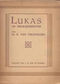 Veldhuizen, Dr. A. van-Lukas de medicijnmeester