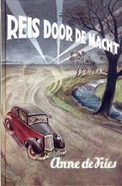 Vries, Anne de-Reis door de Nacht (nieuw)
