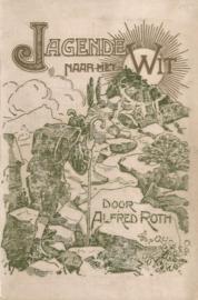 Roth, Alfred-Jagende naar het wit