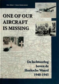Wüst, Wim en Onderwater, Hans-One of our aircraft is missing