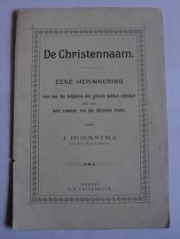 Hoekstra, Ds. J.-De Christennaam