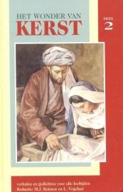 Karels, Ds. W.J. (e.a.)-Het wonder van Kerst (deel 2) (nieuw)