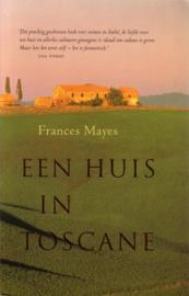 Mayes, Frances-Een huis in Toscane