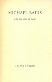 Dooren, J.P. van-Michael Baius, zijn leer over de mens