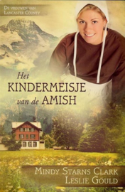 Clark, Mindy Starns en Gould, Leslie-Het kindermeisje van de Amish
