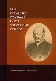 Godwin, Thomas-Een gezaligde zondaar door soevereine genade (nieuw)