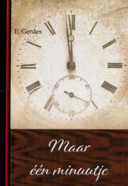 Gerdes, E.-Maar één minuutje (nieuw)