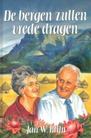Klijn, Jan W.-De bergen zullen vrede dragen (nieuw)