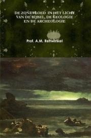 Rehwinkel, Prof. A.M.-De zondvloed in het licht van de Bijbel, de geologie en de archeologie (nieuw)