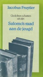 Fruytier, Jacobus-Gedolven schatten uit zijn Salomo`s raad aan de jeugd
