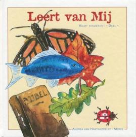 Hartingsveldt-Moree, Andrea van-Leert van Mij! (nieuw)