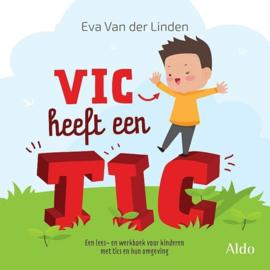 Linden, Eva van der-Vic heeft een tic (nieuw, licht beschadigd)