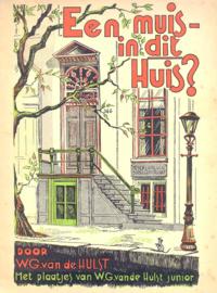 Hulst, W.G. van de-Een muis in dit Huis?