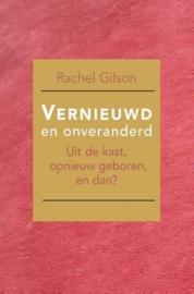 Gilson, Rachel-Vernieuw en onveranderd (nieuw)