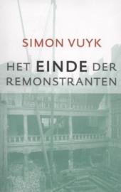 Vuyk, Simon-Het einde der Remonstranten (nieuw)