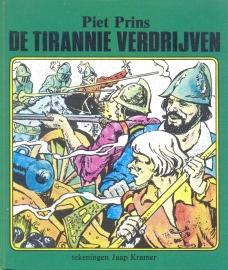 Prins, Piet-De tirannie verdrijven