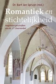 Spruyt, Dr. Bart Jan (red.)-Romantiek en stichtelijkheid (nieuw)