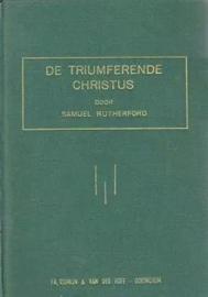 Rutherford, Samuel-De triumferende Christus