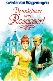 Wageningen, Gerda van-De rode freule van Rosegaert