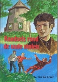 Graaf, A. van de-Raadsels rond de oude molen (nieuw)