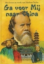 Kranendonk Gijssen, J.-Ga voor mij naar China (nieuw)