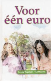 Vogelaar van Mourik, Geesje-Voor een euro (nieuw)