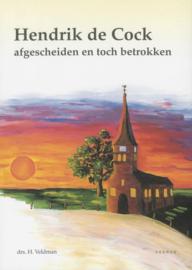 Veldman, Drs. H.-Hendrik de Cock, afgescheiden en toch betrokken