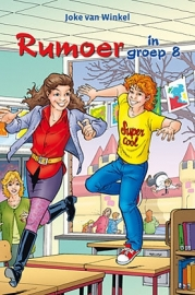 Winkel, Joke van-Rumoer in groep 8 (nieuw)