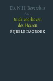 Beversluis, Ds. N.H. (e.a.)-In de voorhoven des Heeren (nieuw)
