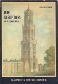 Molendijk, Leen-Oude kerktorens in Nederland