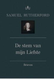 Rutherford, Samuel-De stem van mijn Liefste; Brieven deel 1 (nieuw)
