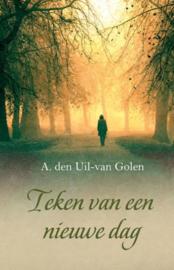 Uil van Golen, A. den-Teken van een nieuwe dag (nieuw)