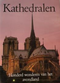Behringer, Charlotte (e.a.)-Kathedralen, honderd wonderen van het avondland