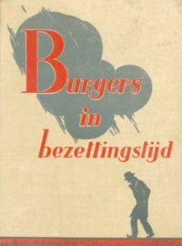 Gerritsen Jr., Ds. Joh. en De Goede, Mr. Barend de-Burgers in bezettingstijd