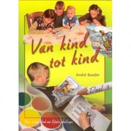 NIEUW: Boeder, Andre-Van kind tot kind deel 3