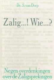 Dorp, Ds. S. van-Zalig...! Wie...?